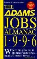 Cover of: The Adams Jobs Almanac 1996 (Adams Jobs Almanac) | The Editors of Adams Publishing