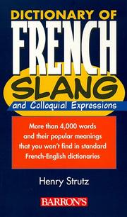 Cover of: Dictionary of French slang and colloquial expressions