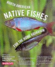 Cover of: North American native fishes for the home aquarium
