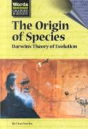 Cover of: The Origin of Species: Darwin's Theory of Evolution (Words That Changed History)