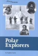 Cover of: History Makers - Polar Explorers (History Makers)