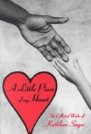 Cover of: A Little Piece of My Heart
