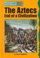 Cover of: History's Great Defeats - The Aztecs (History's Great Defeats)