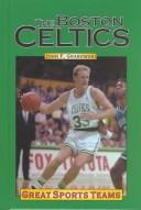 Cover of: Great Sports Teams - Boston Celtics (Great Sports Teams)