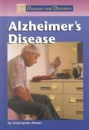 Cover of: Diseases and Disorders - Alzheimer's Disease (Diseases and Disorders)