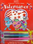 Cover of: Create Your Own Valentines