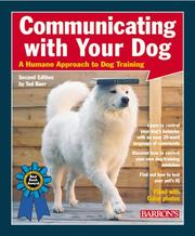 Cover of: Communicating with your dog | Ted Baer