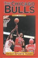 Cover of: Great Sports Teams - The Chicago Bulls (Great Sports Teams)