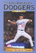 Cover of: Great Sports Teams - Los Angeles Dodgers (Great Sports Teams)