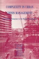 Cover of: Complexity in Urban Crisis Management