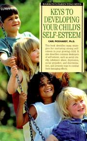 Cover of: Keys to developing your child