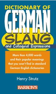 Cover of: Dictionary of German slang and colloquial expressions