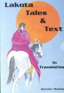 Cover of: Lakota Tales and Text