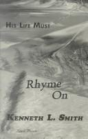 Cover of: Like the Fierce Winds of a Storm His Life Must Rhyme on | Kenneth L. Smith