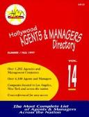 Cover of: The Hollywood Agents and Managers Directory Volume (Hollywood Representation Directory) | Aleks Morvats