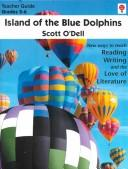 Cover of: Island of the Blue Dolphins: Teacher Guide: Grades 5-6