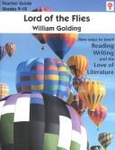 Cover of: Lord of the Flies (Teacher Guide Grades 9-12)