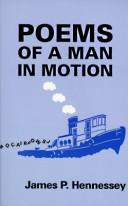 Cover of: Poems of a Man in Motion | James P. Hennessey