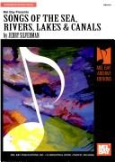 Cover of: Songs of the Sea, Rivers, Lakes and Canals