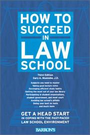 Cover of: How to succeed in law school | Gary A. Munneke