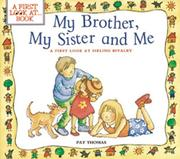 Cover of: My brother, my sister, and me