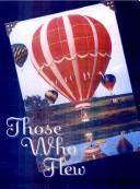 Cover of: Those Who Flew | Virginia Priefert