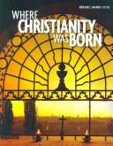 Cover of: Where Christianity Was Born | Rami Arav