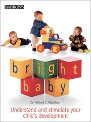 Cover of: Bright baby | Richard C. Woolfson