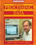 Cover of: Computers: Processing the Data (Innovators)