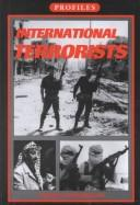Cover of: International Terrorists (Profiles)