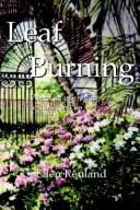 Cover of: Leaf Burning | Ellen Reuland