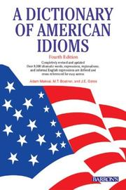 Cover of: A dictionary of American idioms