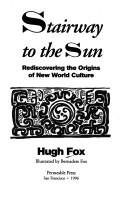 Cover of: Stairway to the Sun | Hugh Fox