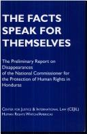 Cover of: Honduras: The Facts Speak for Themselves  | Human Rights Watch Americas