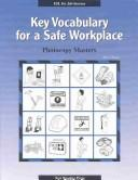 Cover of: Key Vocabulary for a Safe Workplace | Harry Ringel
