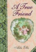 Cover of: A True Friend