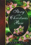Cover of: Story of the Christmas Rose