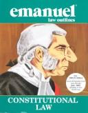 Cover of: Constitutional Law (Emanuel Law Outlines)