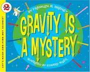 Cover of: Gravity Is a Mystery