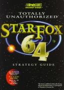 Cover of: STAR FOX 64--TOTALLY UNAUTHORIZED