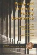 Cover of: Policy and University Faculty Governance (Educational Policy in 21st Century) |