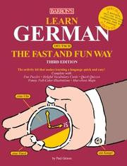 Cover of: Learn German the Fast and Fun Way (Fast and Fun Way Series) | P. Graves, H. Strutz
