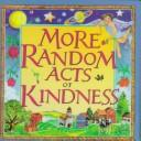 Cover of: More Random Acts of Kindness |