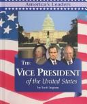 Cover of: America's Leaders - The Vice President (America's Leaders)