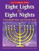 Eight Lights for Eight Nights (Let's Celebrate Series)