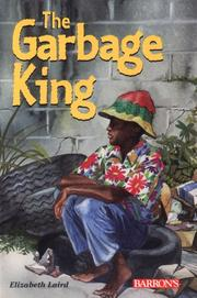 Cover of: The Garbage King | Elizabeth Laird