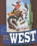 Cover of: Songs of the West