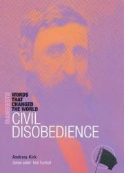 Cover of: Civil disobedience | Andrew Kirk