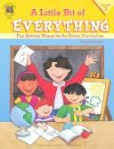 Cover of: A Little Bit of Everything Grade 2 | Laurie Gilbert