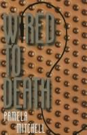 Cover of: Wired to Death